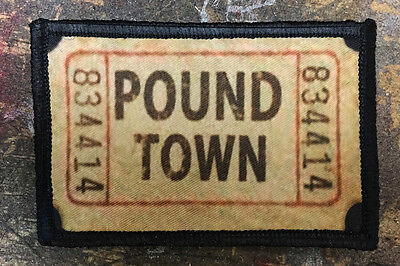 Ticket to Pound Town Morale Patch Tactical ARMY Hook Military Badge Flag USA
