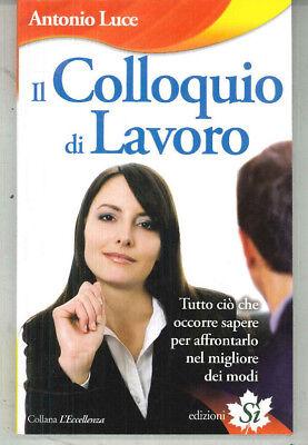 libro il colloquio di lavoro psicologia comportamento postura mimica