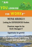 Hiring EXPERIENCED roofers!