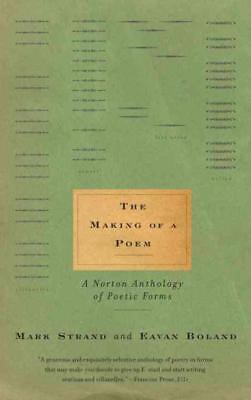THE MAKING OF A POEM - STRAND, MARK (EDT)/ BOLAND, EAVAN (EDT) - NEW PAPERBACK