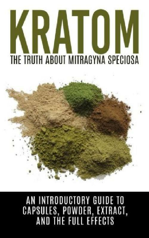 Brand New Kratom: The Truth About Mitragyna Speciosa: An Introductory Guide To Capsules, P Does Not Apply Does Not Apply for 8.99.
