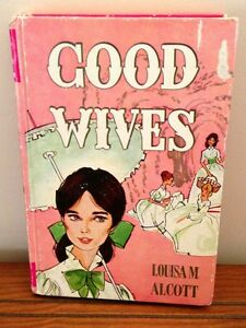 Antique Book-- The Good Wives