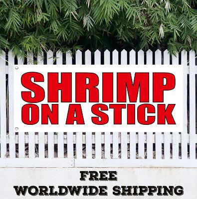 Banner Vinyl SHRIMP ON A STICK Advertising Sign Flag Fry Shrimps Dinner Seafood