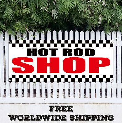 Banner Vinyl Hot Rod Shop Advertising Flag Sign New Store Garage Man Cave Bar