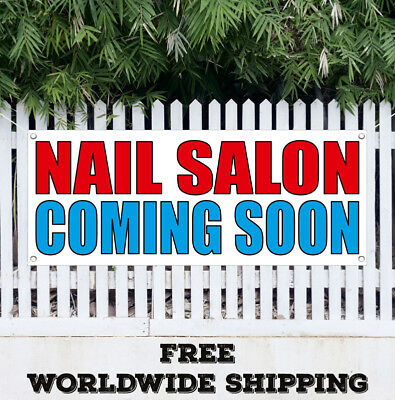 Banner Vinyl Nail Salon Coming Soon Advertising Flag Sign Manicure Pedicure Spa