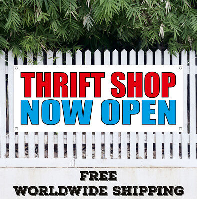 Thrift Shop Now Open Banner Vinyl Advertising Sign Flag Many Sizes Free Shipping