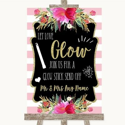 Wedding Sign Poster Print Gold & Pink Stripes Let Love Glow Glowstick - Printed Glow Sticks