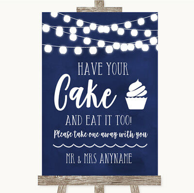 Wedding Sign Navy Blue Watercolour Lights Have Your Cake & Eat It - Navy Blue Wedding