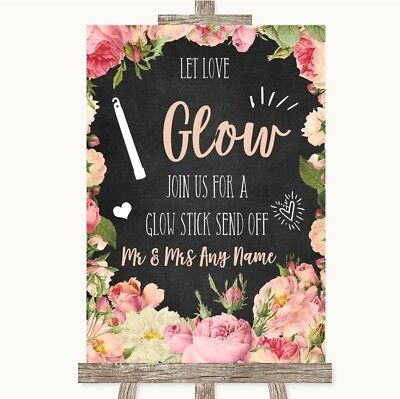 Wedding Sign Poster Print Chalkboard Style Pink Roses Let Love Glow Glowstick - Printed Glow Sticks