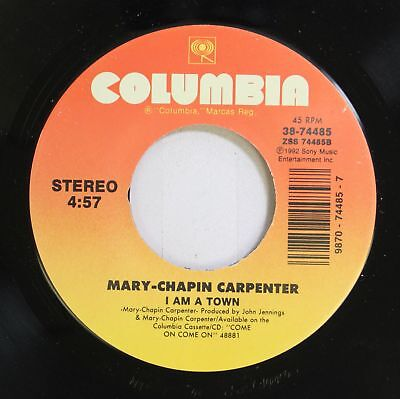 Country Nm! 45 Mary-Chapin Carpenter - I Am A Town / Not Too Much To Ask On