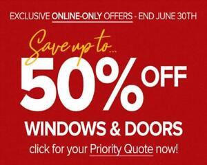 FREE APPOINTMENT, WINDOWS AND DOORS FACTORY REBATE Up to $ 1200 CASH BACK, CALL US PLEASE Direct: (705) 230-0505