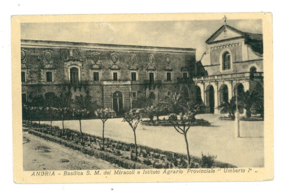 ANDRIA BASILICA S. M. DEI MIRACOLI E ISTITUTO AGRARIO UMBERTO I° PUGLIA ANNI '30
