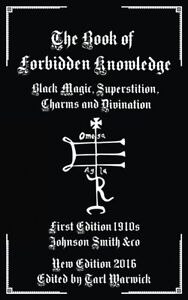 The Book Of Forbidden Knowledge Black Magic Superstition Charms Divination NEW