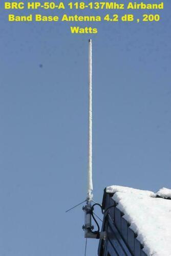 BRC HP-50-A 118-137Mhz Airband Band Base Antenna 4.2 dB , 200 Watts