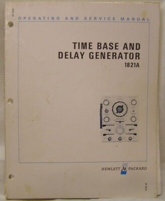 Hp Time Base Delay Generator 1821a Manual