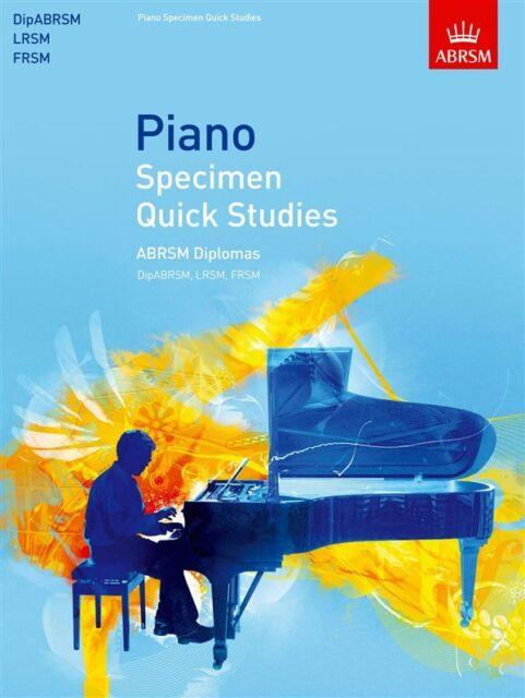 ABRSM: Piano Specimen Quick Studies - ABRSM Diplomas (DipABRSM, LRSM, FRSM)
