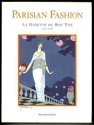 """Parisian Fashion """"La Gazette du Bon Ton"""" 1912-1925 by Alain Weill- High Grade"""