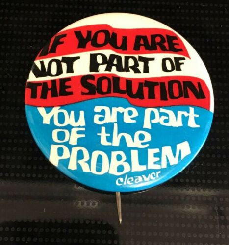 IF You Are Not Part of the Solution Black Panther Cleaver Cause Pinback Button