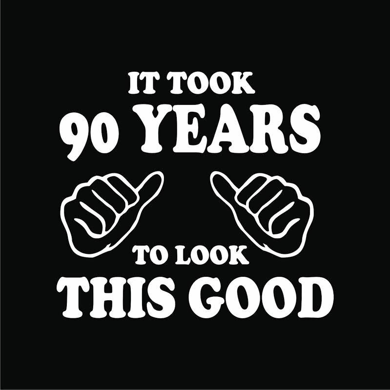 90th Birthday T-Shirts It took 90 years look this good Gift