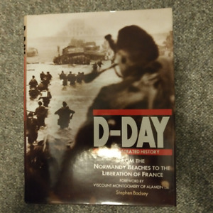 D-Day   - An Illustrated History