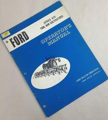 Ford Series 420 Tool Bar Cultivators Operators Owners Manual