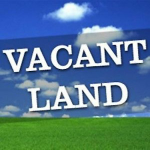 LOOKING FOR: Vacant Land