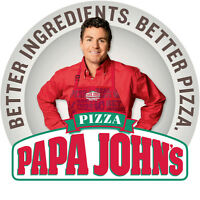Papa Johns Opening Soon and looking for good people