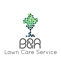 B&A Lawn Care Service *SPRING CLEANUPS*