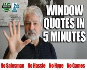 + Best - Price = Windows or Doors = Without The Ridiculous Price = Window Quotes in 5 Minutes = Sam Cell #  519-804-1890