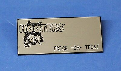 Halloween Treat Names (TRICK -OR TREAT - HOOTERS RESTAURANT SILVER NAME TAG  (PIN) )