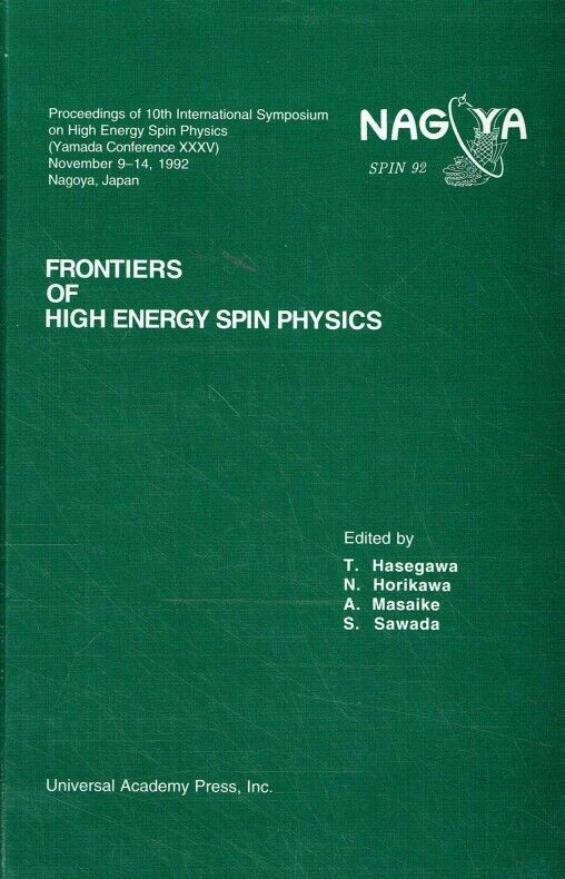 - Frontiers of high energy spin physics : proceedings of the 10th International