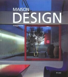 Maison Design_de Maggie Toy_Livre DESIGN & ARCHITECTURE