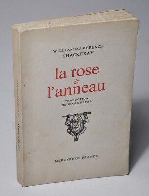 """THACKERAY W.M.  """"La rose & l'anneau"""" Mercure de France, 1964. Envoi traducteur."""