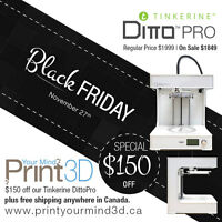Black Friday 3D Printer Sale - Tinkerine DittoPro