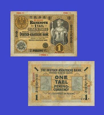 Deutsch-Asiatische Bank 1 Tael 1907. Peking UNC - Reproductions