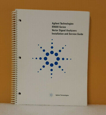 Agilent 89600-90070 89600 Vector Signal Analyzers Installation Service Guide