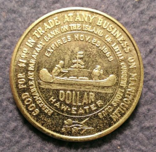 1969 Manitoulin Island Ontario $1 Uncirculated trade token Haweater