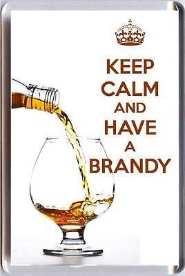 Keep calm y Tener Una Brandy Con Coñac Brandy Vierte en Una...