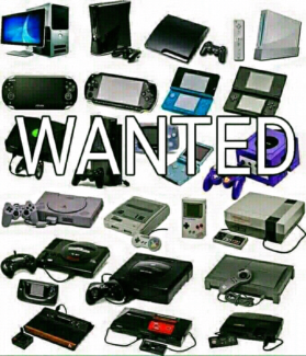 Wanted: VIDEO GAMES WANTED $$CASH PAID$$