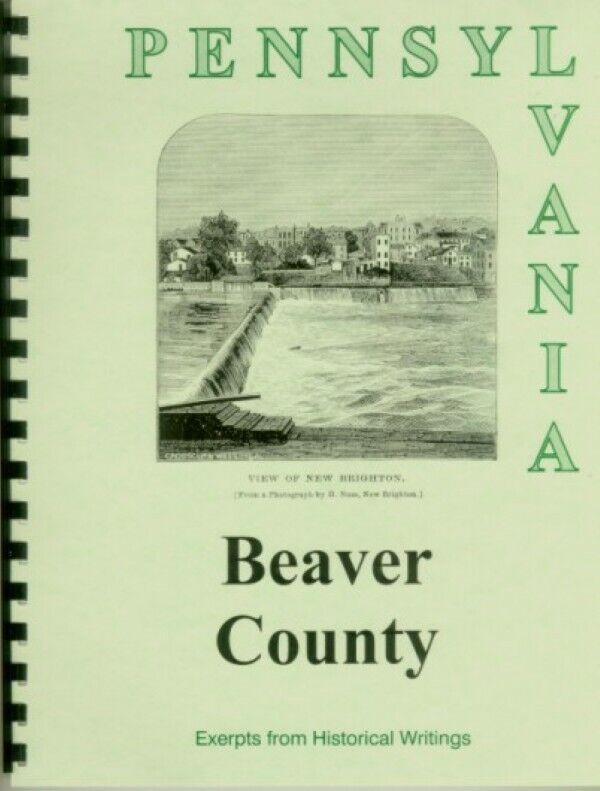 History of Beaver County Pennsylvania