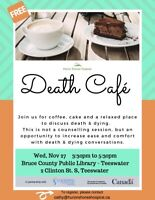 Death Café hosted at the Teeswater Library, Wed Nov 27