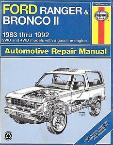 Haynes 1983 thru 1992 Ford Ranger & Bronco II Repair Manual.