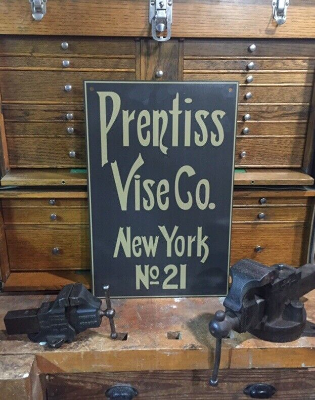 Prentiss Vise Co. Sign no. 21 Large Heavy .045 Aluminum 12X18 **FREE SHIPPING**