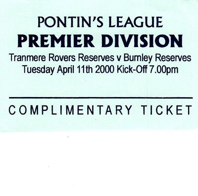 Ticket - Tranmere Rovers Reserves v Burnley Reserves 11.04.00