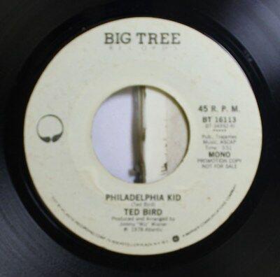 Jazz 45 Ted Bird - Philadelphia Kid / Philadelphia Kid On Big Tree Recordw