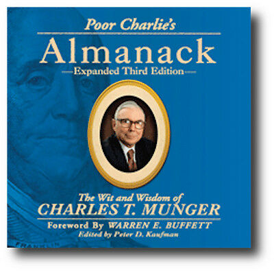 Poor Charlies Almanack The Wit And Wisdom Of Charles T Munger 3Rd Ed  Brand New