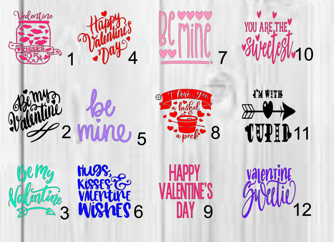 Home Decoration - Valentine's Sayings Vinyl Decal 3x3 H