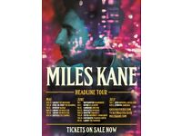 2x Miles Kane standing tickets, Hangar 34 Liverpool, Wednesday 4th July 2018