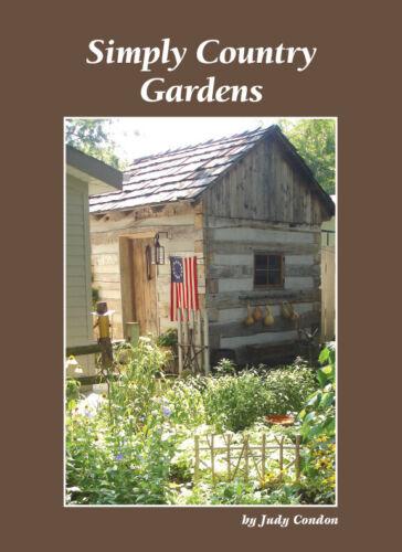 Simply Country Gardens Judy Condon 2011 Book   NR
