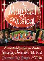 Buy your tickets today! Magical Musical!